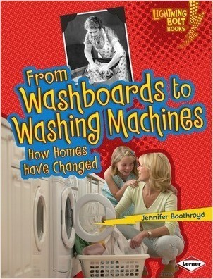 Cover: From Washboards to Washing Machines: How Homes Have Changed