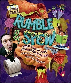 Cover: Rumble & Spew: Gross Stuff in Your Stomach and Intestines