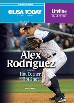 Cover: Alex Rodriguez: Hot Corner, Hot Shot