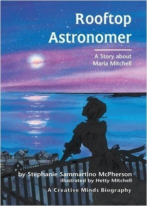 Cover: Rooftop Astronomer: A Story about Maria Mitchell