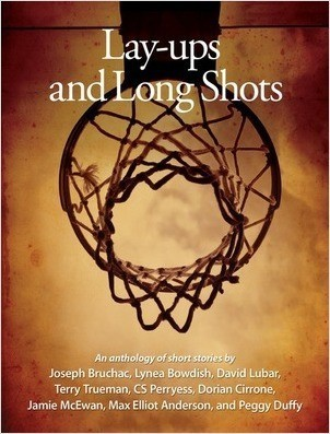 Cover: Lay-ups and Long Shots: Eight Short Stories