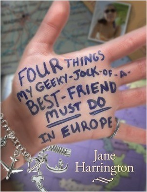 Cover: Four Things My Geeky-Jock-of-a-Best-Friend Must Do in Europe