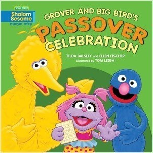 Cover: Grover and Big Bird's Passover Celebration