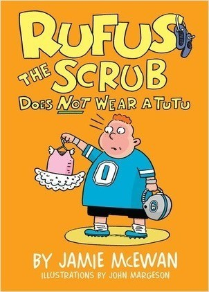 Cover: Rufus the Scrub Does Not Wear a Tutu