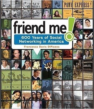 Cover: Friend Me!: 600 Years of Social Networking in America