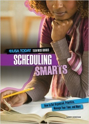 Cover: Scheduling Smarts: How to Get Organized, Prioritize, Manage Your Time, and More