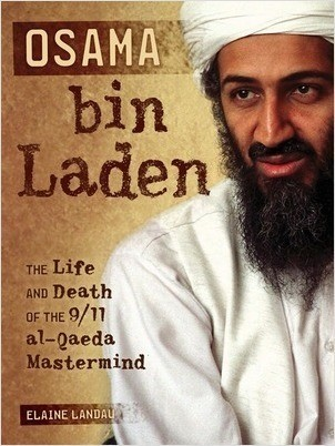 Cover: Osama bin Laden: The Life and Death of the 9/11 al-Qaeda Mastermind