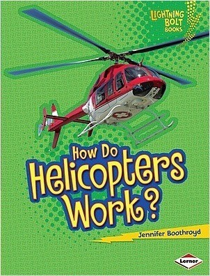 Cover: How Do Helicopters Work?