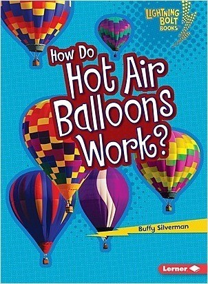 Cover: How Do Hot Air Balloons Work?