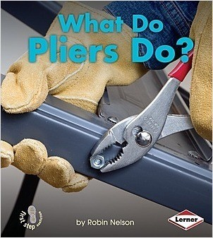 Cover: What Do Pliers Do?