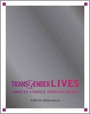 Cover: Transgender Lives: Complex Stories, Complex Voices