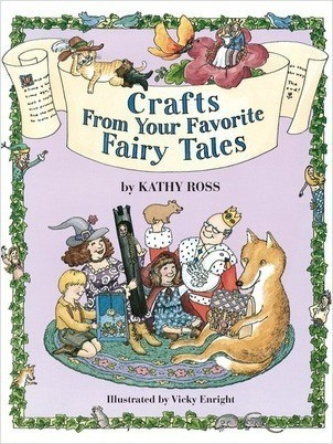 Cover: Crafts from Your Favorite Fairy Tales
