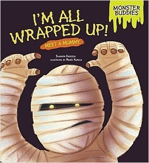 Cover: I'm All Wrapped Up!: Meet a Mummy
