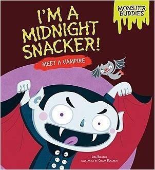 Cover: I'm a Midnight Snacker!: Meet a Vampire