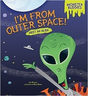 Cover: I'm from Outer Space!: Meet an Alien