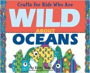 Cover: Crafts for Kids Who Are Wild About Oceans
