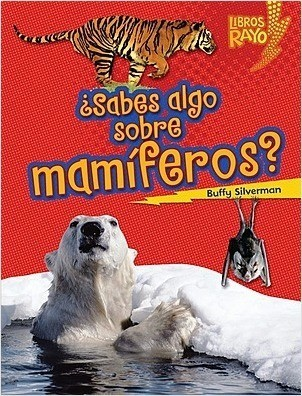 Cover: ¿Sabes algo sobre mamíferos? (Do You Know about Mammals?)