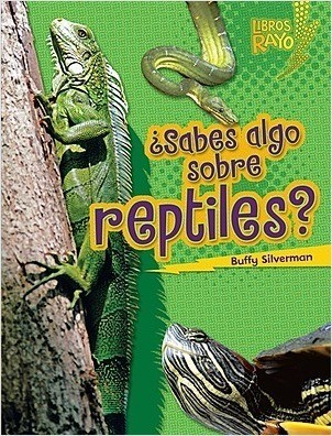Cover: ¿Sabes algo sobre reptiles? (Do You Know about Reptiles?)