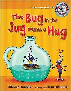 Cover: The Bug in the Jug Wants a Hug: A Short Vowel Sounds Book