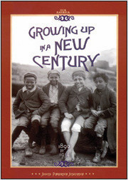 Cover: Growing Up in a New Century 1890 to 1914