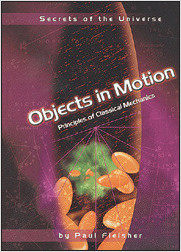 Cover: Objects in Motion: Principles of Classical Mechanics