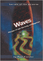 Cover: Waves: Principles of Light, Electricity, and Magnetism