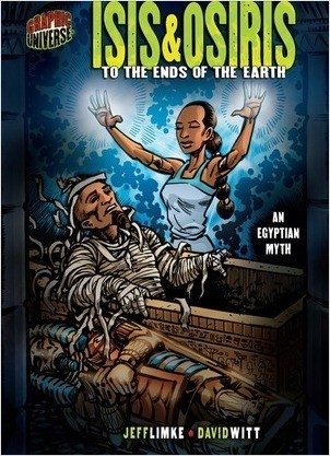 Cover: Isis & Osiris: To the Ends of the Earth [An Egyptian Myth]