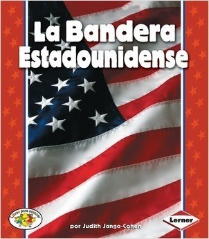Cover: La Bandera Estadounidense (The American Flag)