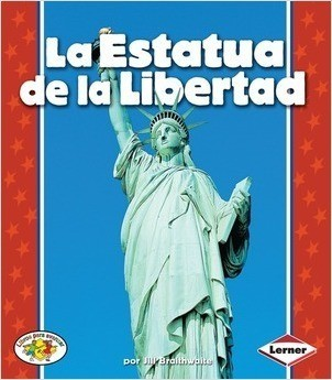 Cover: La Estatua de la Libertad (The Statue of Liberty)