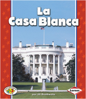 Cover: La Casa Blanca (The White House)