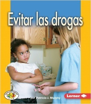 Cover: Evitar las drogas (Avoiding Drugs)