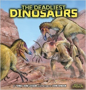Cover: The Deadliest Dinosaurs