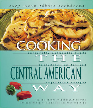Cover: Cooking the Central American Way