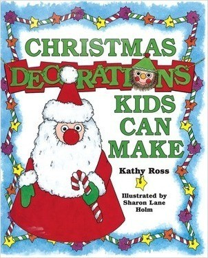 Cover: Christmas Decorations Kids Can Make