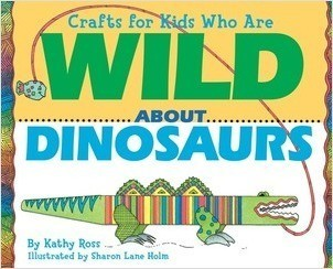 Cover: Crafts for Kids Who Are Wild about Dinosaurs