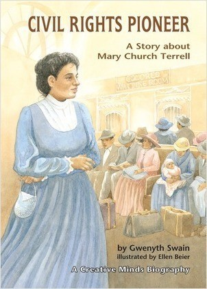Cover: Civil Rights Pioneer: A Story about Mary Church Terrell