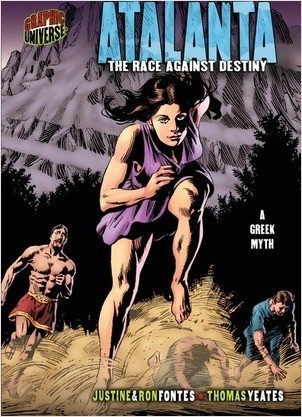 Cover: Atalanta: The Race against Destiny [A Greek Myth]