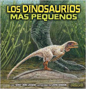 Cover: Los dinosaurios más pequeños (The Smallest Dinosaurs)