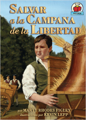 Cover: Salvar a la Campana de la Libertad (Saving the Liberty Bell)