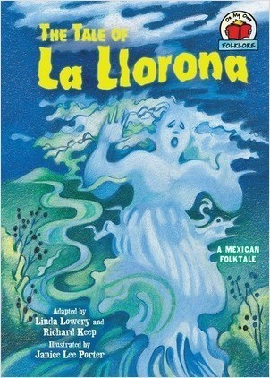Cover: The Tale of La Llorona: [A Mexican Folktale]