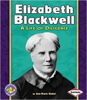 Cover: Elizabeth Blackwell: A Life of Diligence