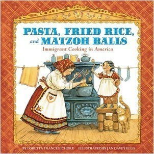 Cover: Pasta, Fried Rice, and Matzoh Balls: Immigrant Cooking in America
