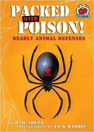 Cover: Packed with Poison!: Deadly Animal Defenses