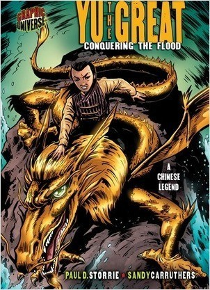 Cover: Yu the Great: Conquering the Flood [A Chinese Legend]