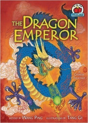 Cover: The Dragon Emperor: [A Chinese Folktale]