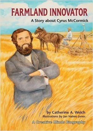 Cover: Farmland Innovator: A Story about Cyrus McCormick