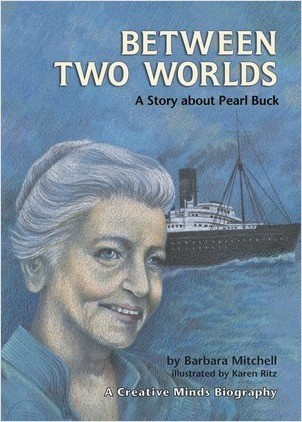 Cover: Between Two Worlds: A Story about Pearl Buck