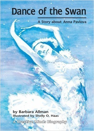 Cover: Dance of the Swan: A Story about Anna Pavlova