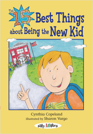 Cover: The 15 Best Things about Being the New Kid