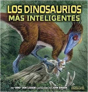 Cover: Los dinosaurios más inteligentes (The Smartest Dinosaurs)